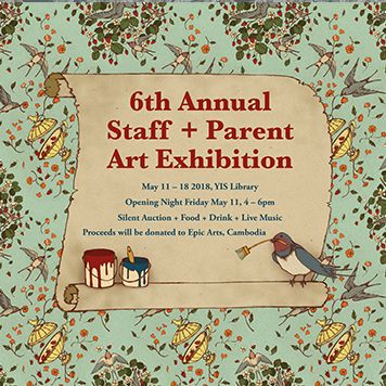 6th Annual Staff + Parents Art Exhibition, May 11 - 18
