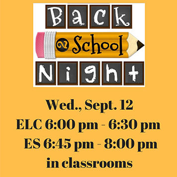 ELC and ES Back to School Night